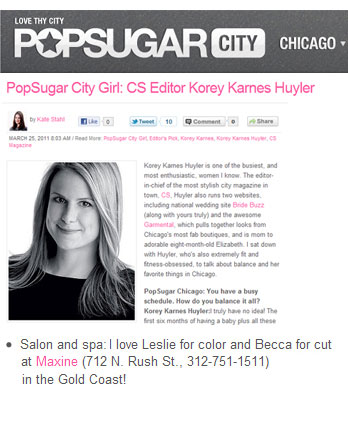 Maxine Salon's Leslie Shores and Becca Panos featured in PopSugar Chicago March 25th, 2011